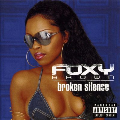 Foxy Brown - 2001 - Broken Silence