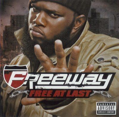 Freeway - 2007 - Free At Last