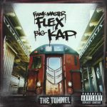 Funkmaster Flex & Big Kap – 1999 – The Tunnel