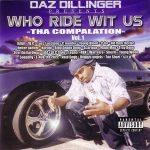 Daz Dillinger – 2001 – Who Ride Wit Us Vol. 1 (2 CD)