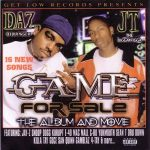 Daz Dillinger & JT The Bigga Figga – 2001 – Game For Sale