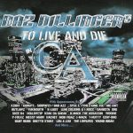 Daz Dillinger – 2002 – To Live and Die in CA