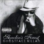 Ghostface Killah – 2003 – Shaolin's Finest