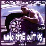 Daz Dillinger – 2002 – Who Ride Wit Us Vol. 2