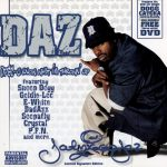 Daz Dillinger – 2004 – DPGC: U Know What I'm Throwin' Up