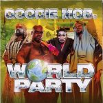Goodie Mob – 1999 – World Party