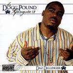 Daz Dillinger – 2005 – Tha Dogg Pound Gangsta LP