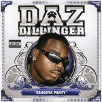 Daz Dillinger – 2007 – Gangsta Party