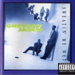 Greyson & Jasun – 1991 – Sweatin' Me Wet
