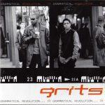 Grits – 1999 – Grammatical Revolution