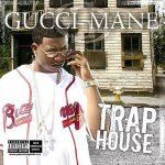Gucci Mane – 2005 – Trap House
