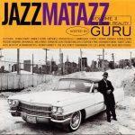 Guru – 1995 – Jazzmatazz Volume II: The New Reality