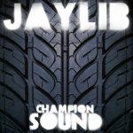 Jaylib – 2003 – Champion Sound