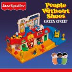 Jazz Spastiks & People Without Shoes – 2019 – Green Street (Deluxe Edition)