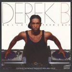 Derek B – 1988 – Bullet From A Gun (EU Edition)