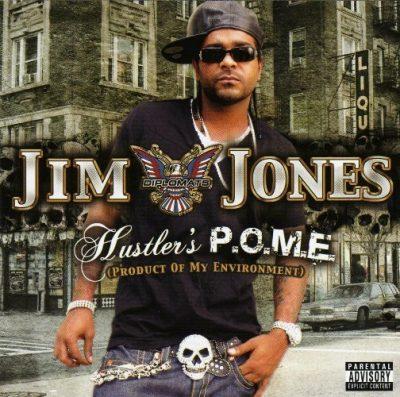 Jim Jones - 2006 - Hustler's P.O.M.E.