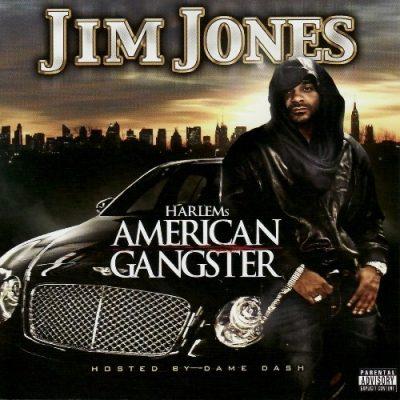 Jim Jones - 2008 - HARLEMs American Gangster