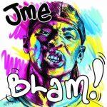 Jme – 2010 – Blam!