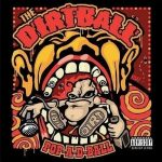 Dirtball – 2005 – Pop-A-D-Ball