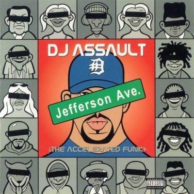 DJ Assault - 2001 - Jefferson Ave. (The Accelerated Funk)