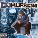 DJ Hurricane – 2000 – Don't Sleep
