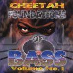 DJ Magic Mike – 1996 – Cheetah – Foundations Of Bass Vol. 1