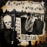 DJ Muggs & Mach-Hommy – 2019 – Tuez-Les Tous