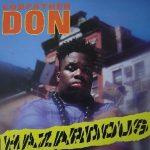 Godfather Don – 1991 – Hazardous