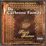Da Carleone' Family – 2004 – Family Business
