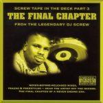DJ Screw – 2006 – Screw Tape In The Deck, Volume 3: The Final Chapter