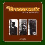 Da Grassroots – 1999 – Passage Through Time