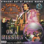 DJ Squeeky & Tha Family – 1997 – On A Mission