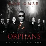 Don Omar – 2010 – Meet The Orphans (Deluxe Edition)