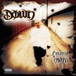 Down – 2001 – California Cowboys