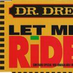 Dr. Dre – 1993 – Let Me Ride (Maxi-Single)