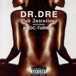 Dr. Dre – 2001 – Bad Intentions (CD Single)