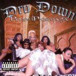 Dru Down – 2001 – Pimpin' Phernelia