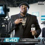 E-40 – 2020 – The Curb Commentator Channel 2