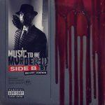 Eminem – 2020 – Music To Be Murdered By: Side B (Deluxe Edition) [24-bit / 44.1kHz]