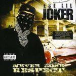Ese Lil' Joker – 2009 – Never Lose Respect
