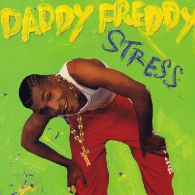 Daddy Freddy - 1991 - Stress