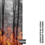 Fabolous & Jadakiss – 2017 – Friday On Elm Street