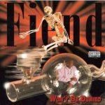 Fiend – 1995 – Won't Be Denied