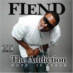 Fiend – 2006 – The Addiction