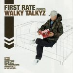 First Rate (ex-Scratch Perverts) – 2005 – Walky Talkyz