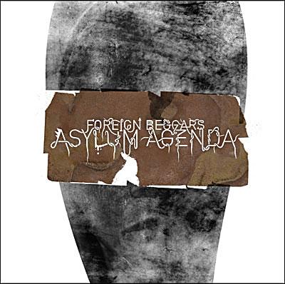 Foreign Beggars - 2003 - Asylum Speakers
