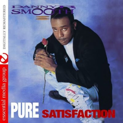 Danny B. Smooth - 1992 - Pure Satisfaction (2015-Remastered)