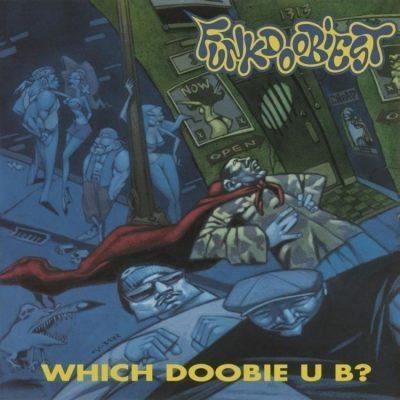 Funkdoobiest - 1993 - Which Doobie U B? (2017-Reissue) (180 Gram Audiophile Vinyl 24-bit / 96kHz)
