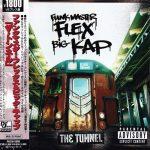 Funkmaster Flex & Big Kap – 1999 – The Tunnel (Japan Edition)