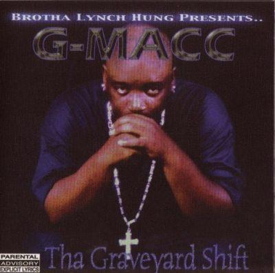 G-Macc - 2006 - Tha Graveyard Shift